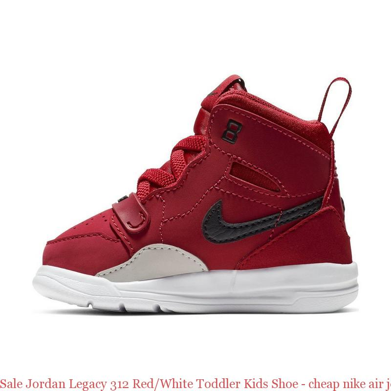 online store b0e5e bade5 Sale Jordan Legacy 312 Red/White Toddler Kids Shoe - cheap nike air jordan  shoes china - R0387